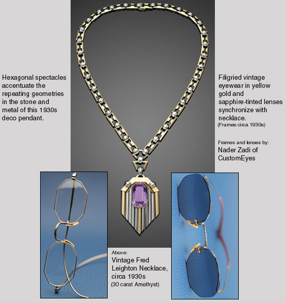 Fred Leighton necklace and hexagonal custom eyewear